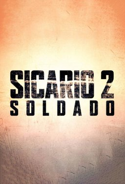 Сикарио 2: Солдадо