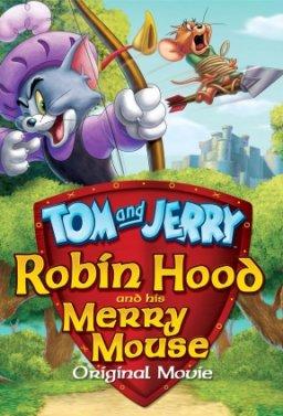 Том и Джери - Робин Худ и неговият весел мишок