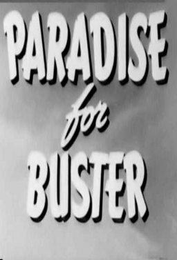 Рай за Бъстър