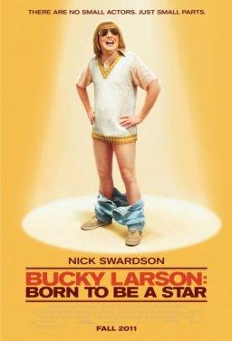 Бъки Ларсън: Роден да бъде звезда
