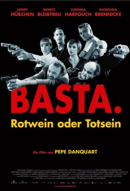 Basta - Rotwein oder Totsein