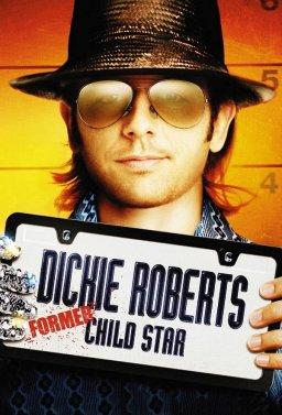 Дики Робъртс: Бившата звезда