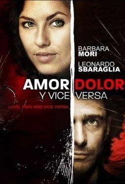 Love, Pain and Vice Versa
