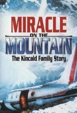 Чудо в планината: Историята на семейство Кинкейд