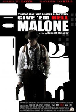 Прати ги в ада, Малоун