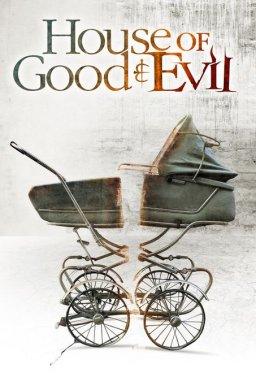 Къщата на доброто и злото